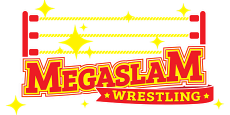 Megaslam Wrestling 2021 Live Tour - Prestwick tickets