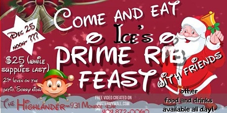 Ice's Christmas Prime Rib Feast! tickets
