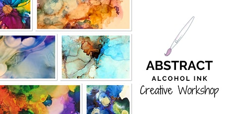 Abstract Alcohol Ink Creative Workshop tickets