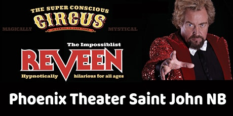 REVEEN The Impossiblist returns to Saint John NB tickets
