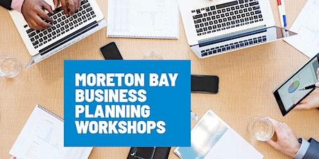 Moreton Bay Business Planning Workshops tickets