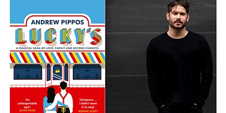 Andrew Pippos presents Lucky's tickets