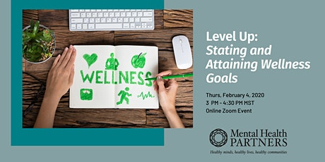 Level Up: Stating and Attaining Wellness Goals Tickets