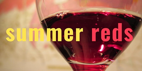 SUMMER REDS Wine Tasting Class tickets
