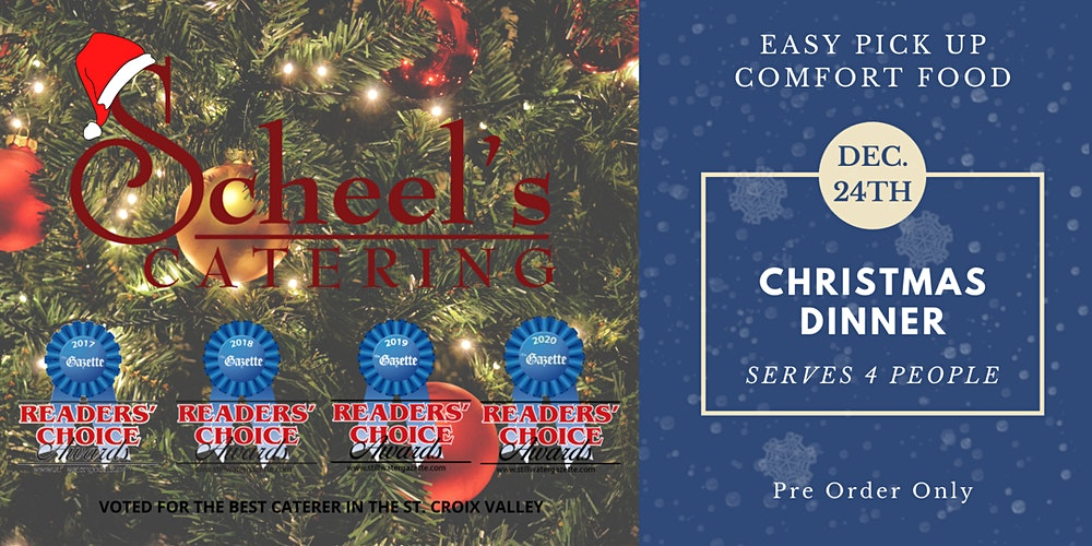 Scheel's Catering Christmas Curbside Meal Tickets, Thu, Dec 24