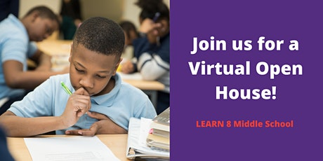Virtual Open House for LEARN 8 Middle School tickets