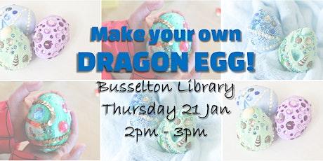 Dragon Egg making- Busselton tickets