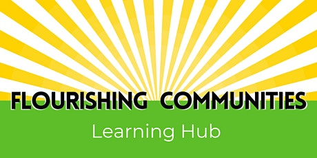 Flourishing Communities  Learning Hub- Course Registration -(Venue TBC) tickets