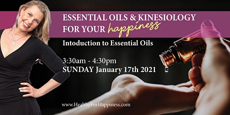 Essential  Oils and Kinesiology for your Happiness tickets
