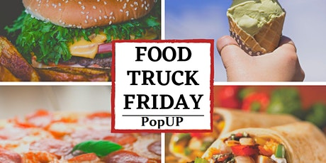 A Jan Food Truck Friday Weekly PopUP tickets