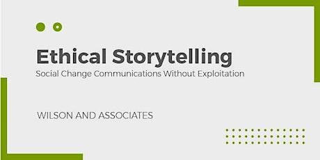 Ethical Storytelling:  Nonprofit Communications Without Exploitation tickets