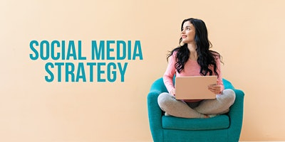 NEWCASTLE – Developing Your Social Media Strategy