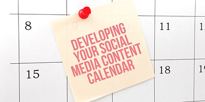 WEBINAR – Developing your 2021 Social Media Content Calendar