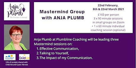 Masterclass Group with Anja Plumb. 22nd February,  8th & 22nd March 2021 tickets