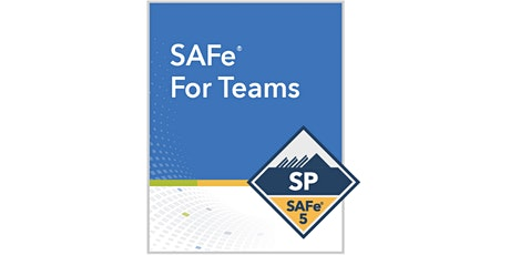 SAFe® For Teams 2 Days Training in Dunedin tickets