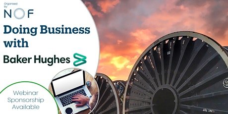 Doing Business with Baker Hughes Webinar tickets