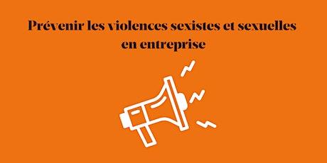 Conférence - Prévenir les violences sexistes et sexuelles en entreprise billets