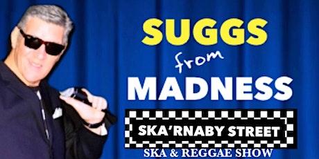 Ska'rnaby Street  Presents Ska & Reggae Summer Show tickets