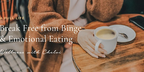 A Life Beyond Binge-Eating:  New Year, New You tickets