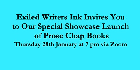 Exiled Writers Ink Presents : Special Showcase Launch  of Prose Chap Books tickets
