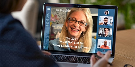 """The 2021 """"Must Do"""" List for Sales Leadership Success tickets"""