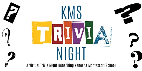 Kenosha Montessori School Virtual Trivia Night tickets