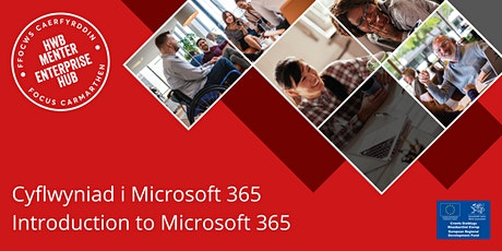 Cyflwyniad i Microsoft 365 | Introduction to Microsoft 365 tickets