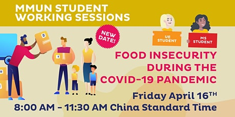 "MMUN Student Working Session ""Food Insecurity during the COVID-19 Pandemic"" tickets"
