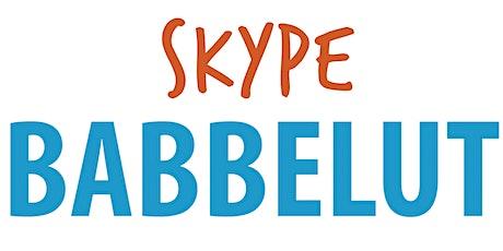 Skype Babbelut tickets