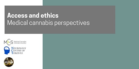 Access and ethics Medical cannabis perspectives tickets