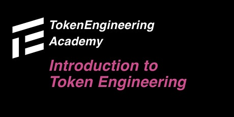 TE Academy - Introduction to Token Engineering tickets