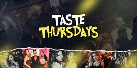 TASTE THURSDAYS (With XclusivePromo) tickets
