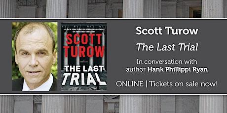 "Scott Turow presents ""The Last Trial"" w/ Hank Phillippi Ryan tickets"