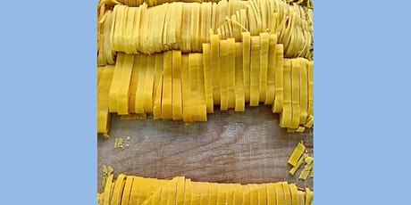 ONLINE Italian Tagliatelle (handmade pasta)- cooking class with Madebyflour tickets