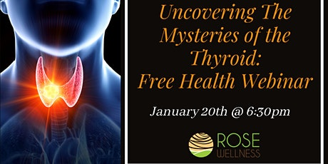 Uncovering The Mysteries of the Thyroid tickets