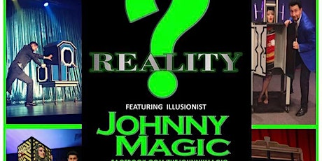 """Johnny Magic"""" Reality? """" Live on stage at the Historic Select Theater tickets"""