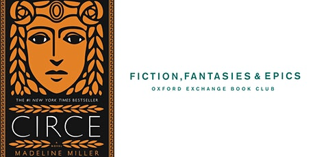 Fiction, Fantasies, & Epics Book Club | Circe by Madeline Miller tickets