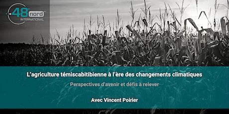 L'agriculture témiscabitibienne à l'ère des changements climatiques billets