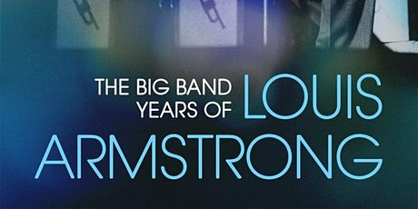 Heart Full of Rhythm: The Big Band Years of Louis Armstrong tickets