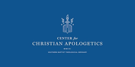 Center for Christian Apologetics Conference tickets