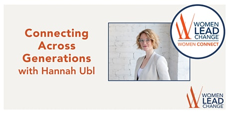 Connecting Across Generations with Hannah Ubl tickets