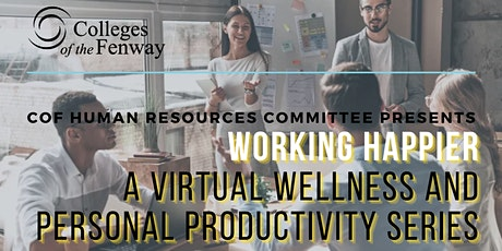 Working Happier: A Virtual Wellness and Personal Productivity Series tickets