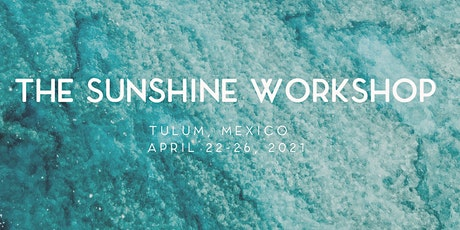 The Sunshine Workshop: Photography Retreat w/ Paloma Collective tickets