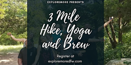 3 Mile Hike, Yoga and Brew tickets