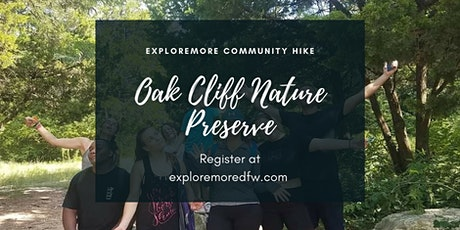 Free Family Friendly Community Hike - Oak Cliff Nature Preserve tickets
