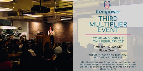 How does the idea become a business?  - ifempower online multiplier event tickets
