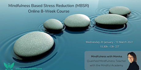 ONLINE 8 week Mindfulness Based Stress Reduction (MBSR) Course tickets