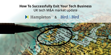 How To Successfully Exit Your Tech Business - UK tech M&A market update tickets