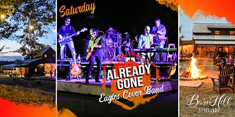 Saturday: Eagles covered by Already Gone Band and great Texas wine!!! tickets