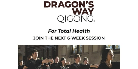 Dragon's Way Qigong: A Lifestyle R/Evolution! tickets